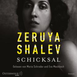 Zeruya Shalev Schicksal Hörbuch Hamburg Regina Stiller www.regina-blog.de